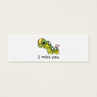 I Miss You Sad Lonely Crying Weeping Caterpillar Mini Business Card
