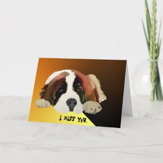 I Miss You St. Bernard Greeting Card