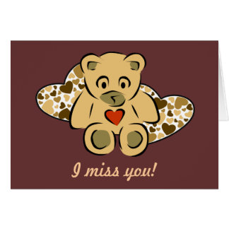 """I miss you!"" Teddy Bear Greeting Card"