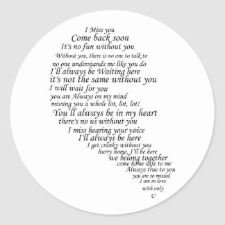 I Miss You  Text in Half of Heart Classic Round Sticker