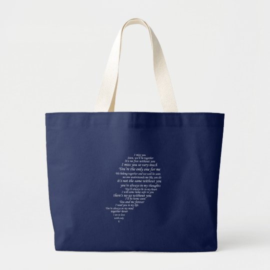 I Miss You  Text, too,  in Half of Heart Large Tote Bag