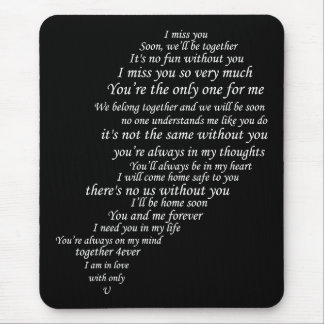 I Miss You  Text, too,  in Half of Heart Mouse Pads