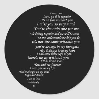 I Miss You  Text, too,  in Half of Heart Classic Round Sticker