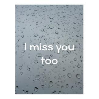 I miss you too, Water Drops Window Rain Background Postcard