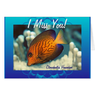 I Miss You Without You In My World! Card