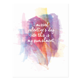 I missed valentine's day and this is my punishment post card