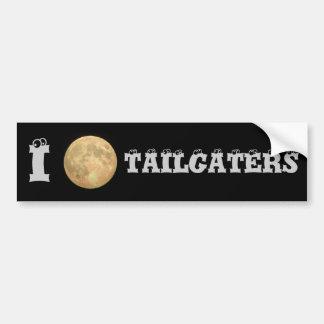 I Moon Tailgaters Bumper Sticker
