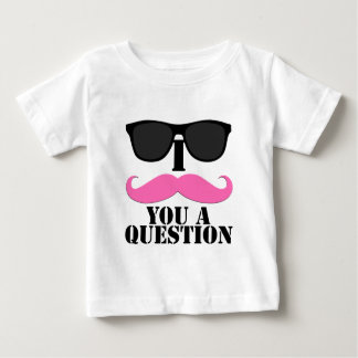 I Moustache You A Question Pink with Sunglasses Baby T-Shirt