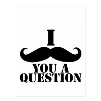 I Moustache You A Question Post Cards