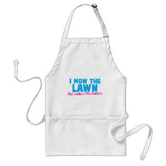 I MOW THE LAWN she makes the babies Adult Apron
