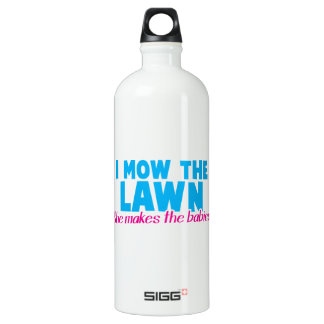 I MOW THE LAWN she makes the babies SIGG Traveler 1.0L Water Bottle