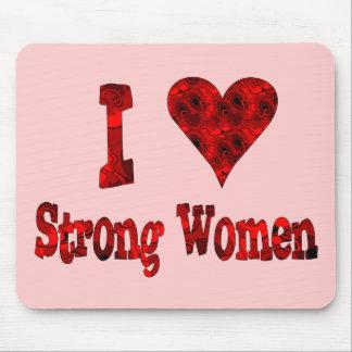 I mujeres fuertes del corazón mousepads
