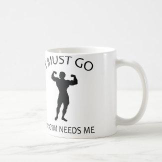 I Must Go. My Gym Needs Me. Mugs