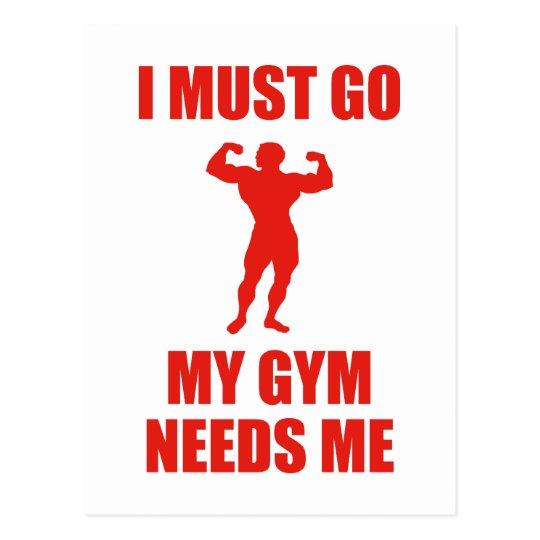 I Must Go. My Gym Needs Me. Postcard
