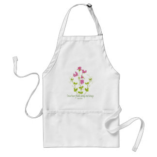 I must have Flowers Claude Monet Quote Sweet Pea Adult Apron