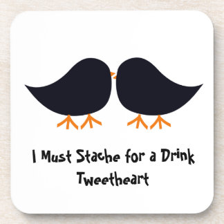 I Must Stache for a Drink Tweetheart Cork Coaster