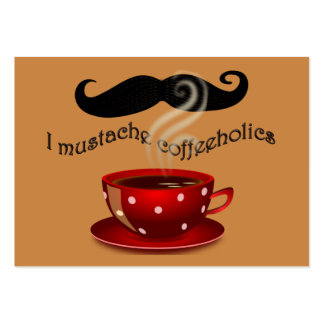 I mustache coffeeholics business card templates
