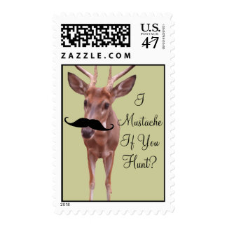 I Mustache if You Hunt Crazy Buck with Mustache Postage