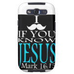 I Mustache if You Know Jesus Samsung Galaxy S3 Cases