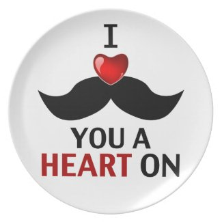 I Mustache You a Heart On Plate