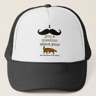 i mustache you a question about your honey badger trucker hat