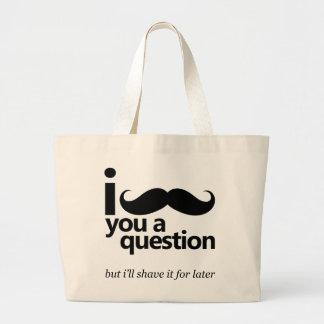 I Mustache You a Question Canvas Bags