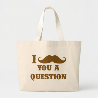 I mustache you a question canvas bag
