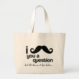 I mustache you a question tote bags
