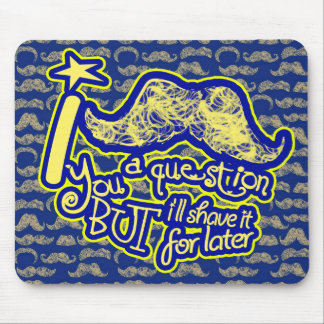 I mustache you a question blue & yellow mouse pad