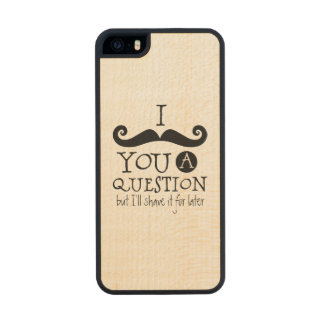 I Mustache You A Question Carved® Maple iPhone 5 Slim Case