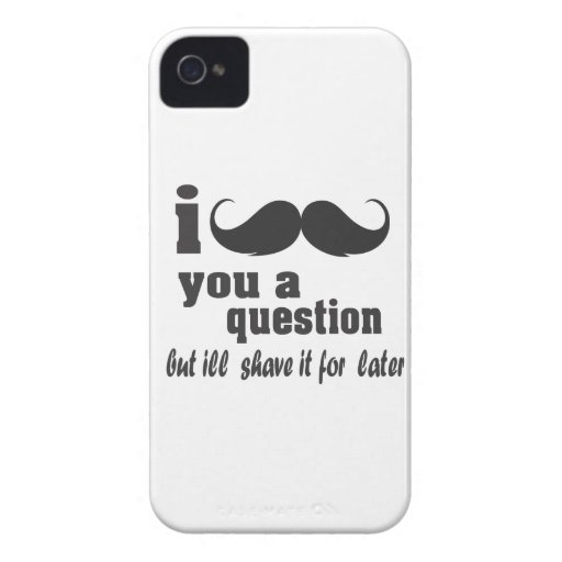 I mustache you a question Case-Mate iPhone 4 cases