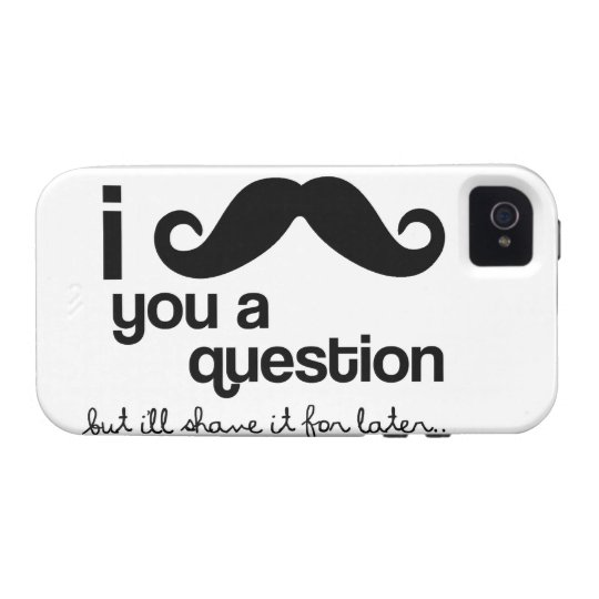 I Mustache You a Question - Case-Mate Vibe iPhone 4 Cover