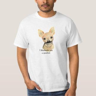 I Mustache You a Question Cute Dog Humor Tshirt