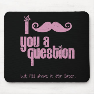 I mustache you a question (distressed) mouse pad