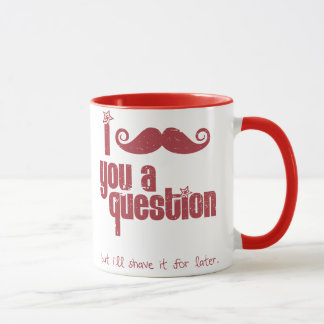 I mustache you a question (distressed) mug