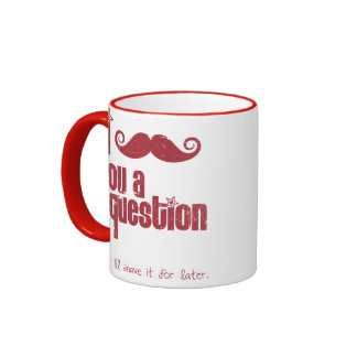 I mustache you a question (distressed) ringer mug