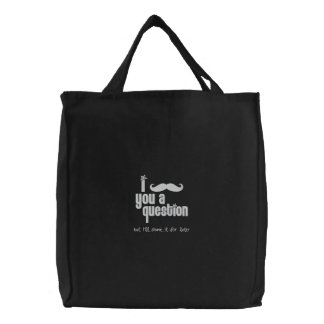 I mustache you a question embroidered tote bag