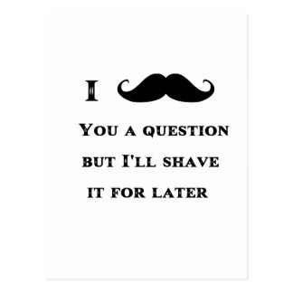 I Mustache You a Question Funny Image Post Cards