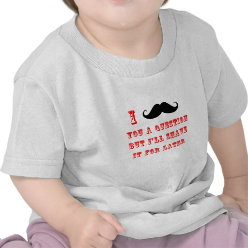 I Mustache You a Question Funny Image Red Black Tee Shirts