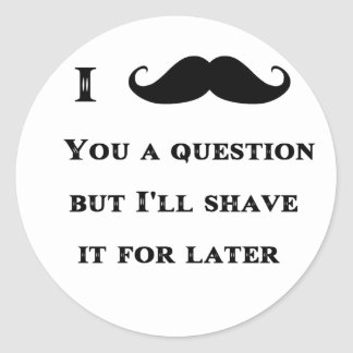 I Mustache You a Question Funny Image Sticker