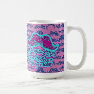 I mustache you a question funny pink & light blue coffee mug