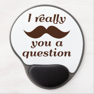 I Mustache You a Question Gel Mouse Pad