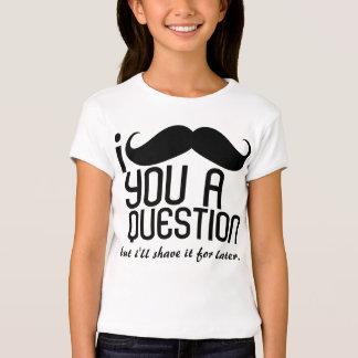 I Mustache You a Question Girls T-Shirts