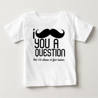 I Mustache You a Question Infant T-Shirt