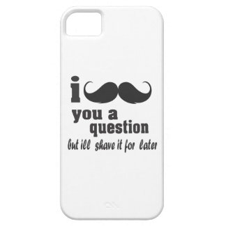 I mustache you a question iPhone SE/5/5s case
