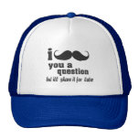 i mustache you a question mesh hat