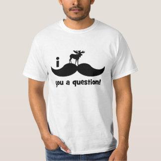 I mustache you a question moose T-Shirt