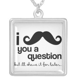 Large Necklace with I Mustache You A Question ... design