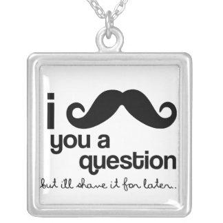 i mustache you a question necklace