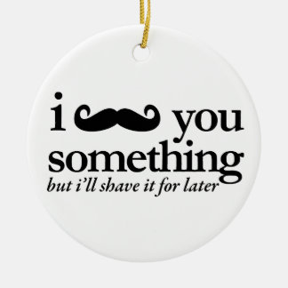 I Mustache You a Question Ornaments